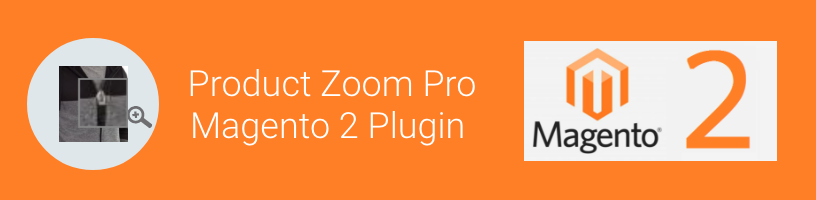 Product Zoom Pro Extension for Magento2